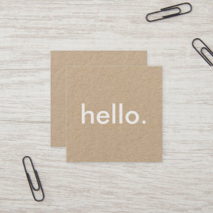 minimalist rustic kraft hello square business card - Rustic Business Cards
