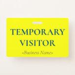 "[ Thumbnail: Minimalist ""Temporary Visitor"" Badge ]"