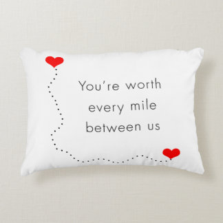 """minimalist """"you're worth every mile between us"""" decorative pillow"""
