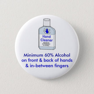Minimum 60% Alcohol Pinback Button