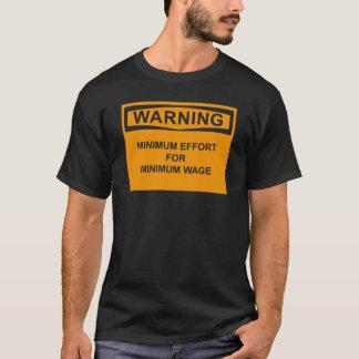 minimum wage B T-Shirt