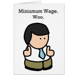 Minimum Wage Worker Greeting Card