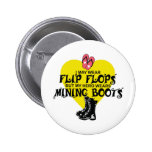 MINING BOOTS PINBACK BUTTONS