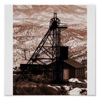 Mining Rig, Gold Hill, Nevada Poster