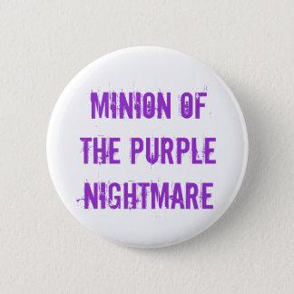 Minion of the Purple Nightmare Button