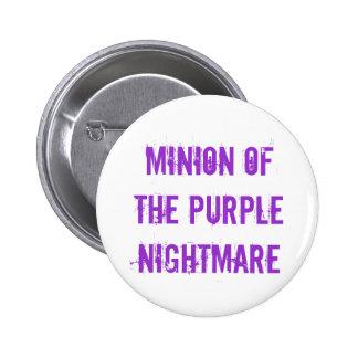 Minion of the Purple Nightmare 2 Inch Round Button