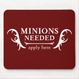 Minions Needed Mouse Pad