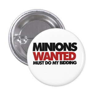 Minions wanted pinback buttons