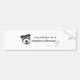 MiniSchnauzerSister Bumper Sticker