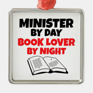 Minister by Day Book Lover by Night Metal Ornament