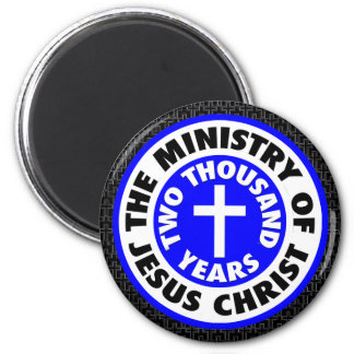 Ministry of Jesus Christ Magnet