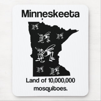 Minneskeeta Land of Mosquitoes Funny MN Mousepad