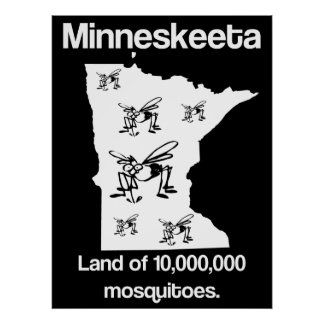 Minneskeeta Land of Mosquitoes Funny MN Poster