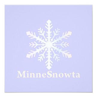 """MinneSnowta con el copo de nieve Invitación 5.25"""" X 5.25"""""""