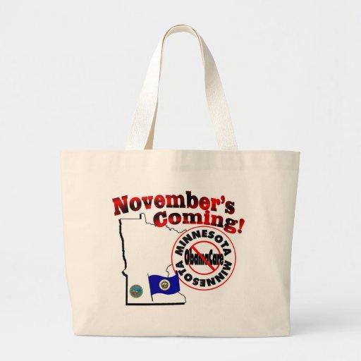 Minnesota Anti ObamaCare – November's Coming! Tote Bag