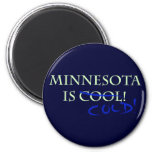 ¡Minnesota es fresco - y frío! Iman Para Frigorífico