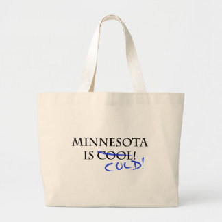 Minnesota is Cool - and Cold! Large Tote Bag