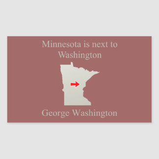 Minnesota is next to Washington Rectangular Sticker
