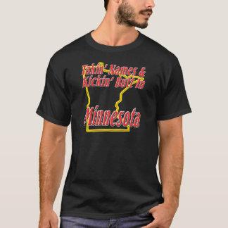 Minnesota - Kickin' Butt T-Shirt