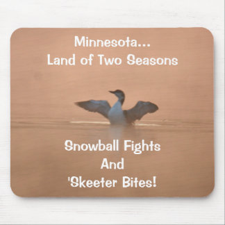 Minnesota...Land of Two Seasons Mouse Pad