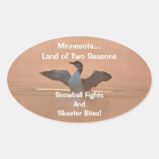 Minnesota...Land of Two Seasons Oval Sticker