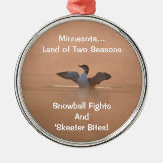 Minnesota...Land of Two Seasons Round Metal Christmas Ornament