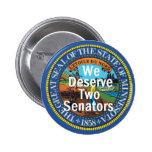 MINNESOTA merecemos a dos senadores Button Pin Redondo De 2 Pulgadas
