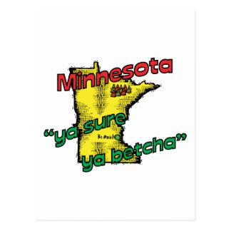Minnesota MN US Motto ~ Ya Sure Ya Betcha Postcard