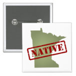 Minnesota Native with Minnesota Map 2 Inch Square Button