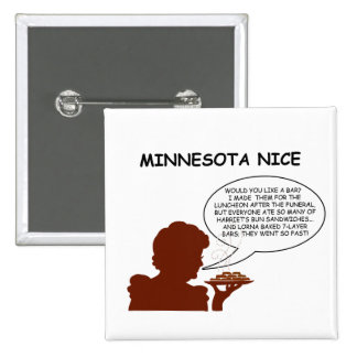 Minnesota Nice 2 Inch Square Button