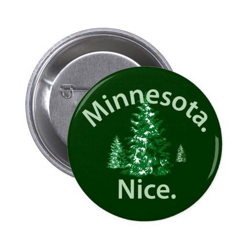 Minnesota Nice.  Period! 2 Inch Round Button