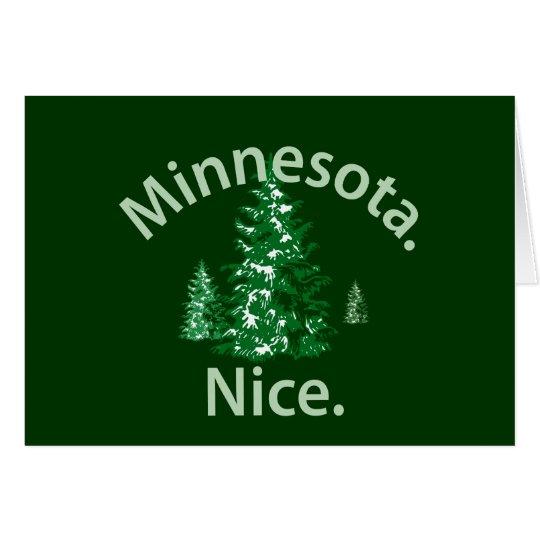 Minnesota Nice.  Period! Card