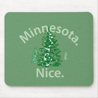 Minnesota Nice.  Period! Mousepad
