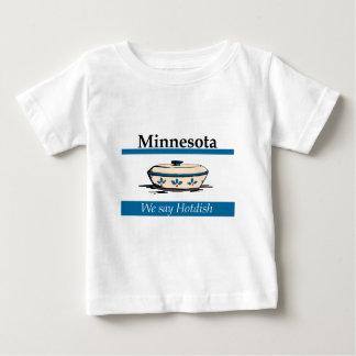 Minnesota: We Say Hotdish Baby T-Shirt