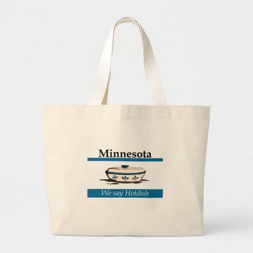 Minnesota: We Say Hotdish Canvas Bag