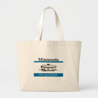 Minnesota: We Say Hotdish Jumbo Tote Bag