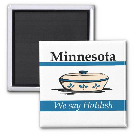 Minnesota: We Say Hotdish Magnet