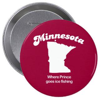 Minnesota - Where Prince goes fishing T-shirt Pinback Buttons
