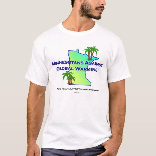 Minnesotans Against Global Warming T-Shirt