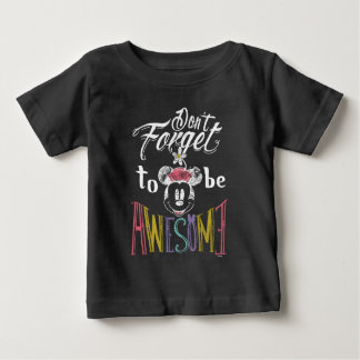 Minnie | Don't Forget To Be Awesome Baby T-Shirt