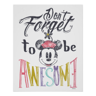 Minnie | Don't Forget To Be Awesome Poster