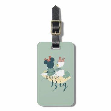 Disney Themed Minnie Mouse & Daisy Duck | Dream Big Luggage Tag