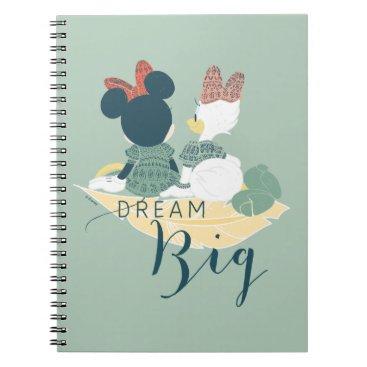 Disney Themed Minnie Mouse & Daisy Duck | Dream Big Notebook