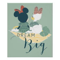 Minnie Mouse & Daisy Duck | Dream Big Poster