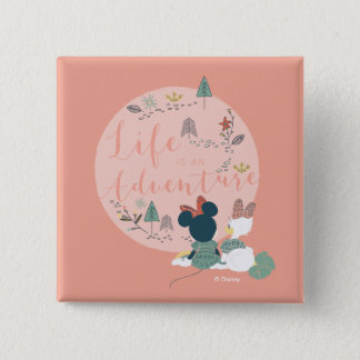 Minnie Mouse & Daisy Duck | Life is an Adventure Button