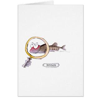 Minnow fish, tony fernandes greeting card