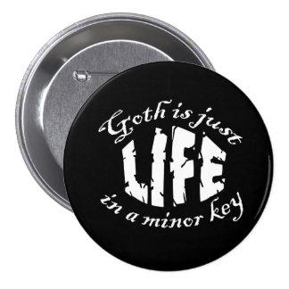 Minor Key 1 Goth Button