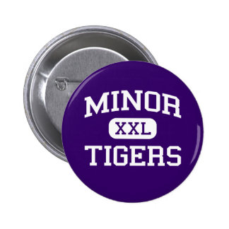 Minor - Tigers - High School - Adamsville Alabama Pinback Button