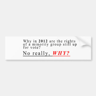 Minority Rights Car Bumper Sticker