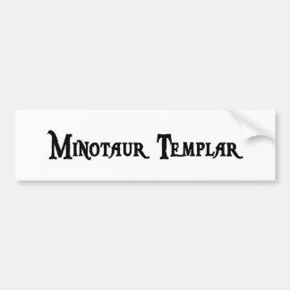 Minotaur Templar Bumper Sticker